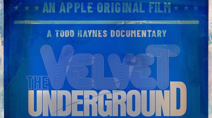 Velvet Underground documentary directed by Todd Haynes coming to Apple TV+, Report